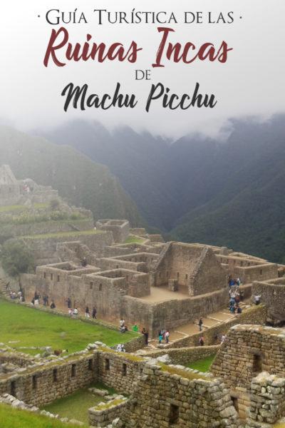 Guía turística de las ruinas de machu pichu
