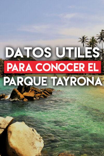 Datos útiles para conocer el Parque Tayrona