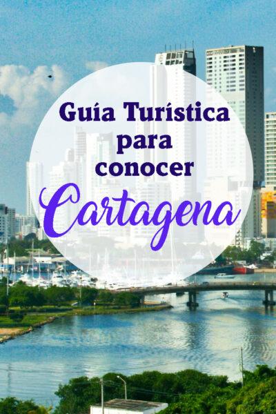 Guía Turística para conocer Cartagena