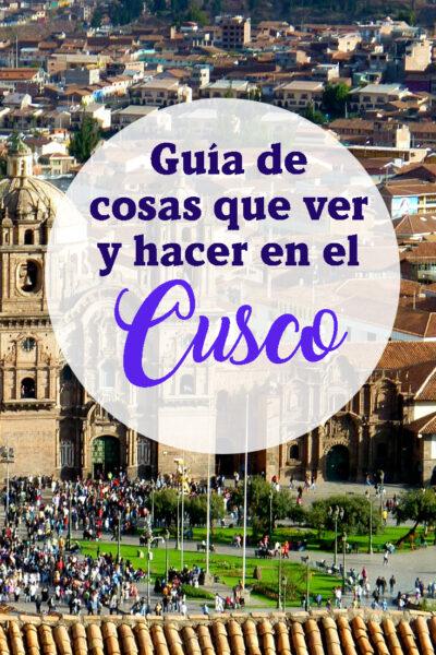 Guía Completa de Cosas Que Hacer en Cusco, Peru