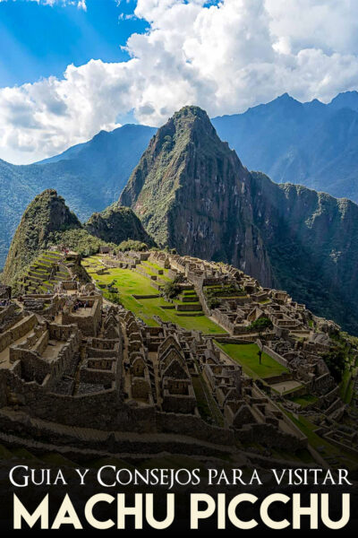 Consejos para visitar Machu Pichhu