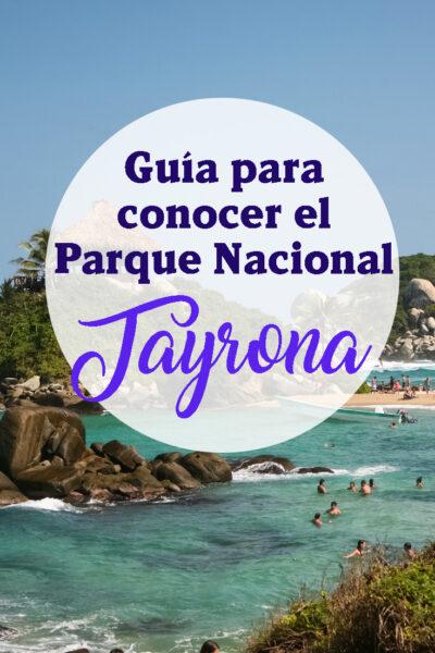 Guia Para conocer el Parque Nacional Tayrona