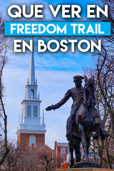 Que ver en Boston en el freedom trail