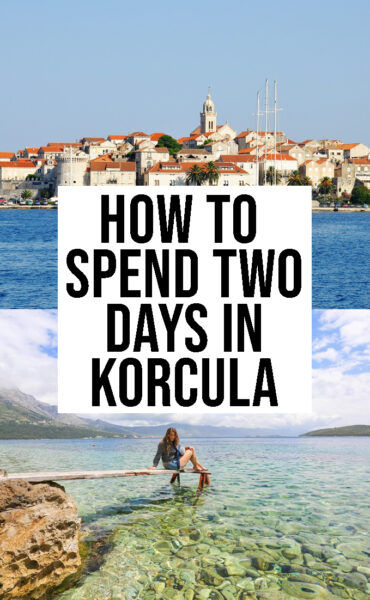 How to spend two days in Korcula