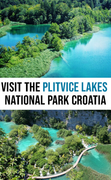 The best guide to visit Plitvice Lakes