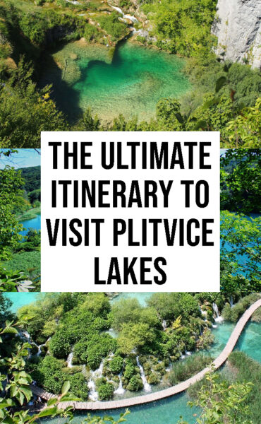 The ultimate itinerary to visit Plitvice Lakes