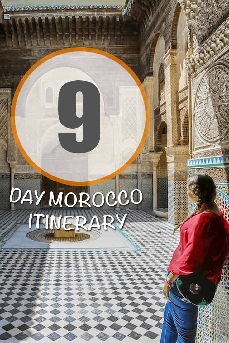 9 day Morocco itinerary: Marrakech, Fes, Tangier, Chefchaouen, Fez and the Sahara Desert, plus helpful tips...