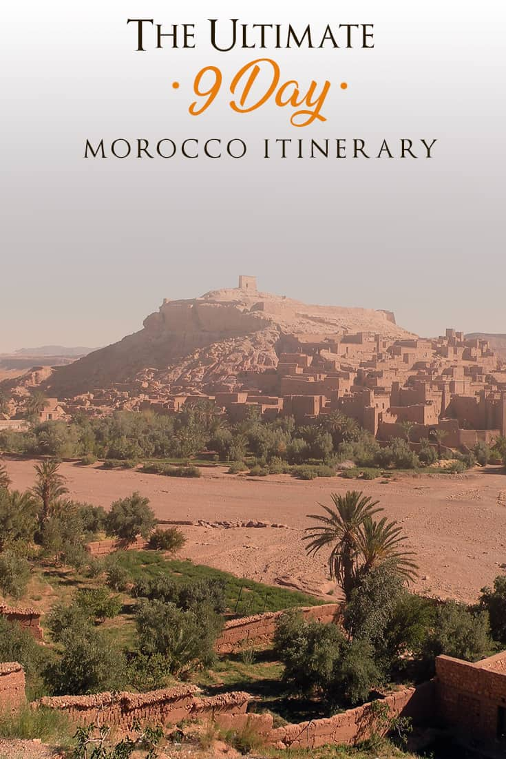 A 9-day travel Morocco route guide. This route will help you visit the highlights and most beautiful locations in Morocco.