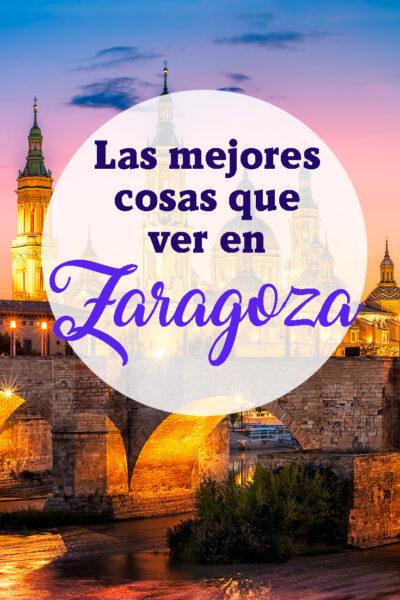Las Mejores cosas que ver en Zaragoza