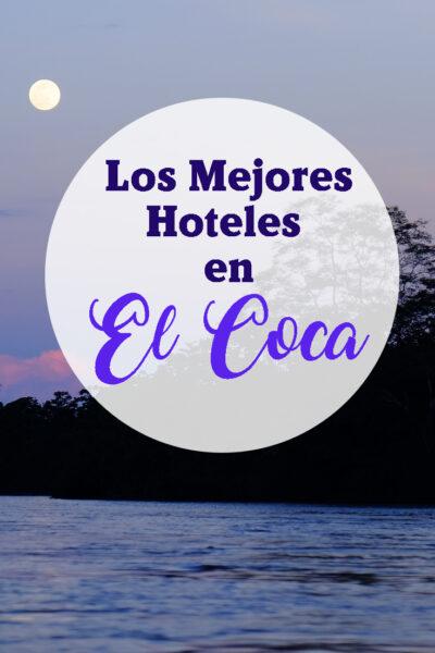 Los mejores hoteles en el Coca