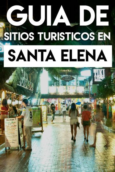 Guía de los mejores sitios turísticos en Santa Elena