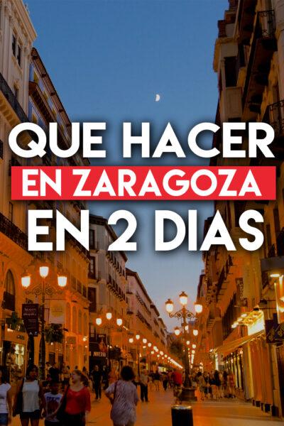 Que hacer en Zaragoza en 2 dias