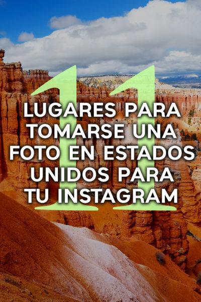 11 bellos lugares para sacarse fotos en estados unidos para tu instagram