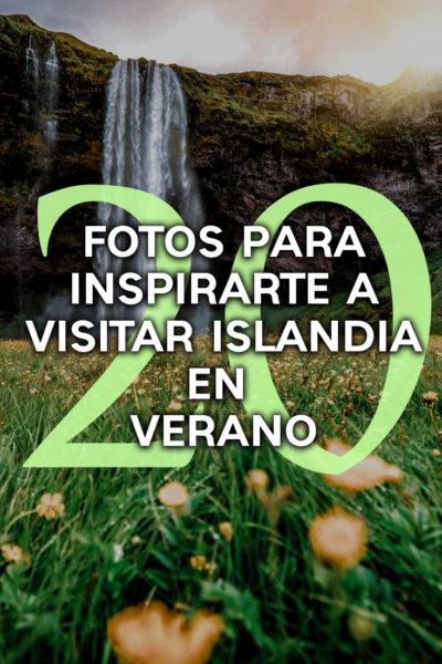 20 fotos para visitar islandia en verano