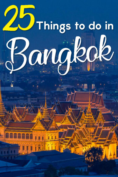 25 things to do in Bangkok in two days