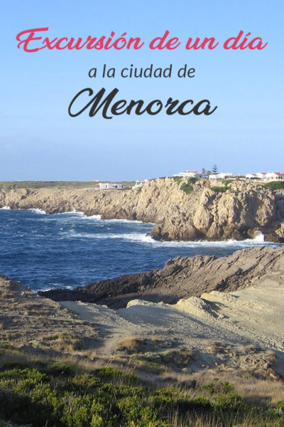 Que hacer en Menorca en un día