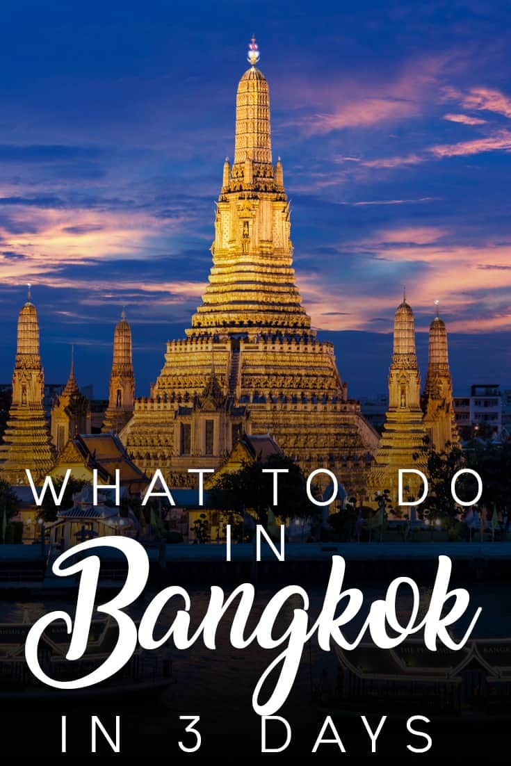 What to do in Bangkok, Thailand in 3 Days