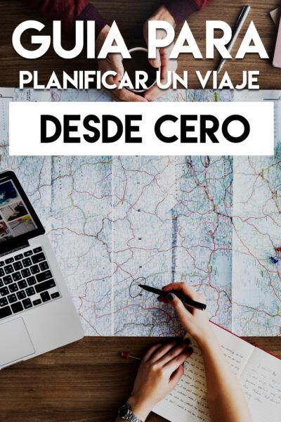 Guía para planificar un viaje desde cero