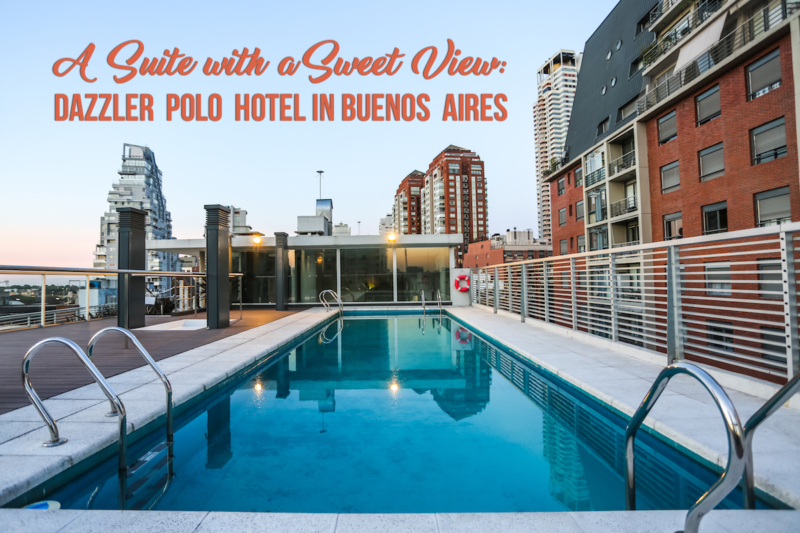 A Complete Review of Our Stay at the Dazzler Polo Hotel, Buenos Aires