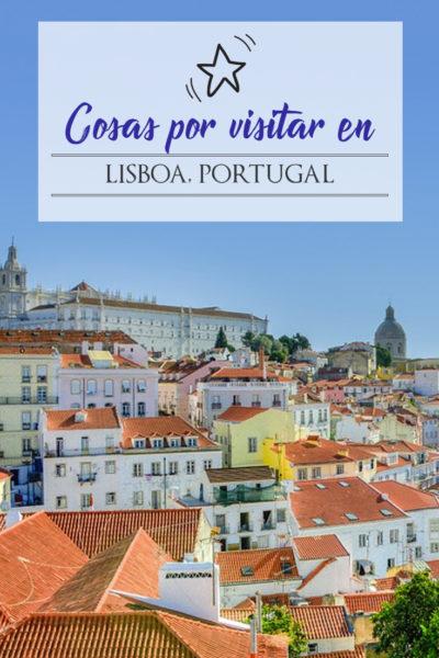 35 Cosas Que Hacer y Que Ver en Lisboa en 3 Días