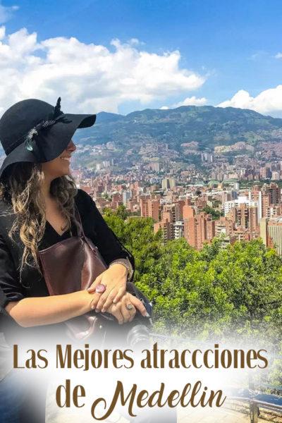 Las Mejores atracciones de Medellín