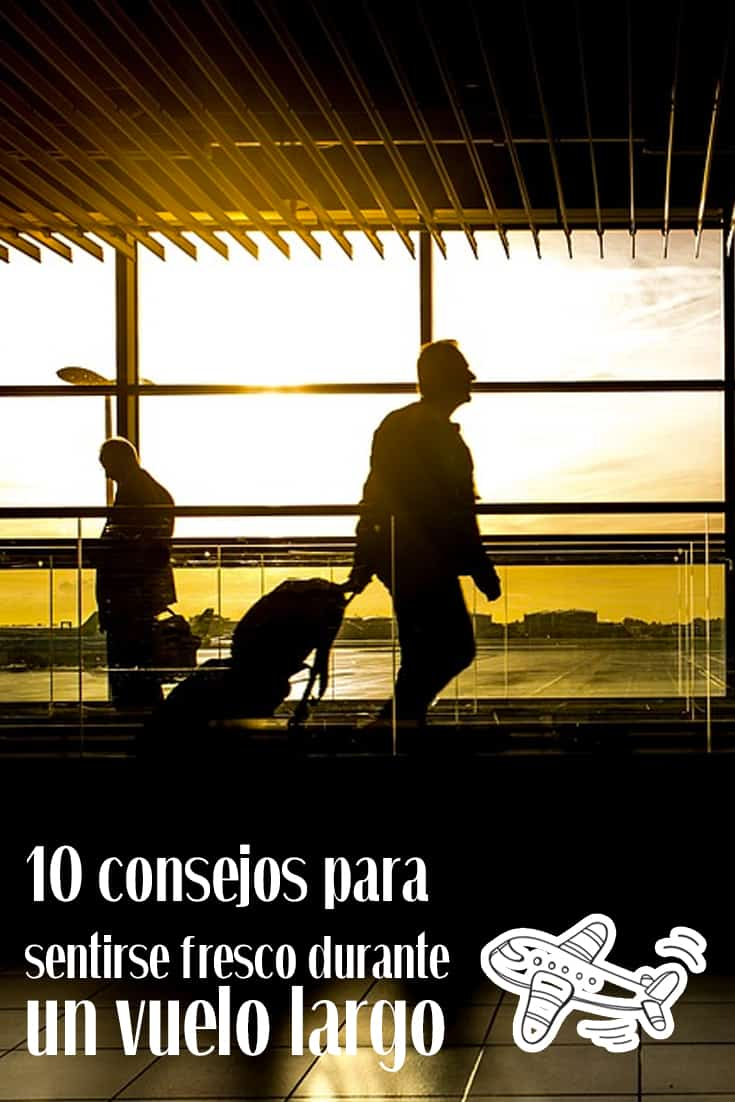10 consejos para viajar fresco durante un vuelo largo