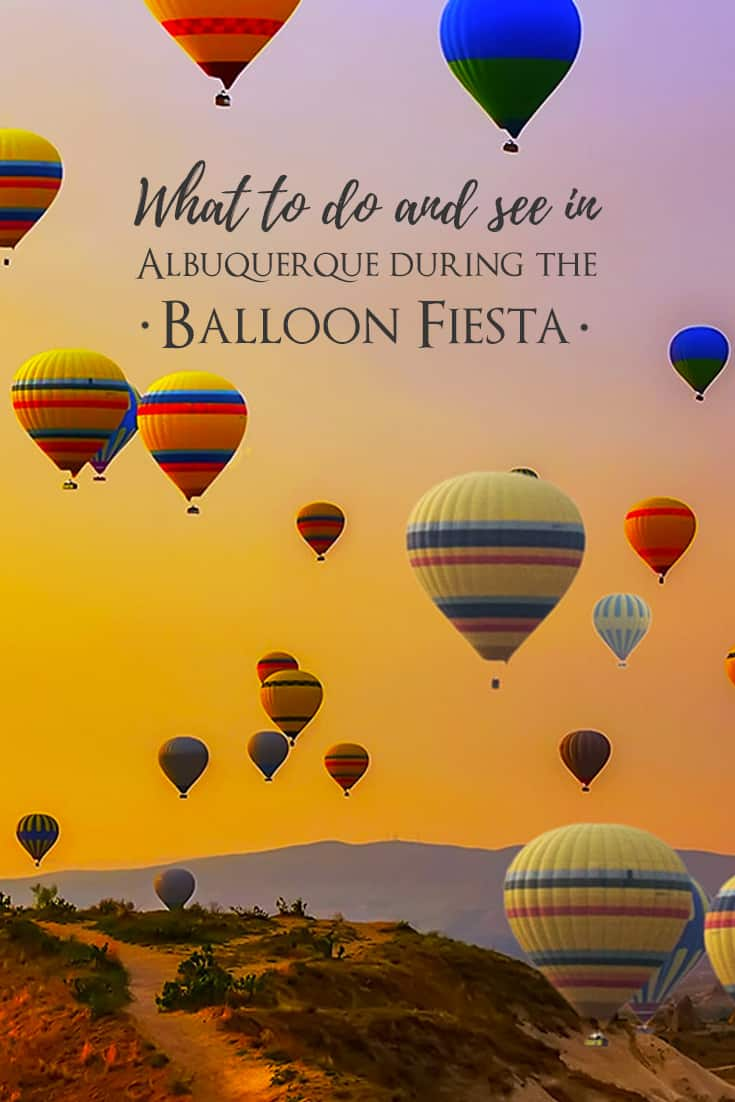 What to do and see in Alburquerque During the Balloon Fiesta