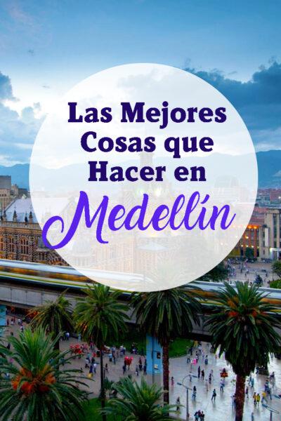 Las mejores cosas que hacer en Medellin