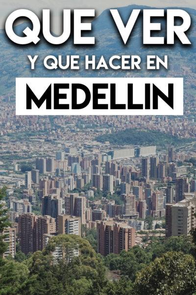 Que ver y que hacer en Medellin