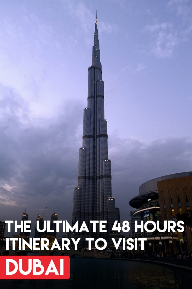 What to do in Dubai in 48 Hours