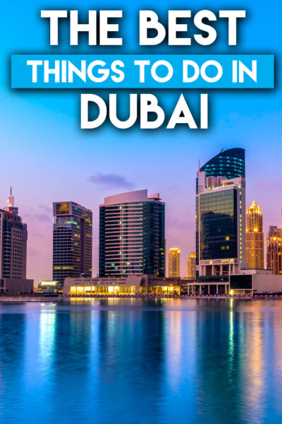 The best things to do in Dubai in two days