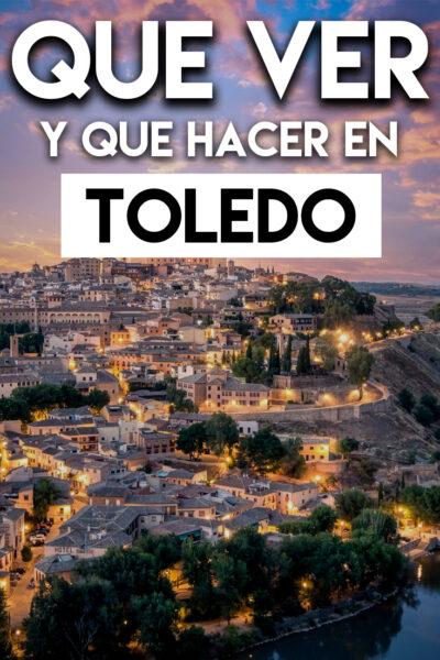 Que ver y Que hacer en Toledo