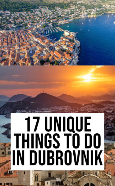 17 UNIQUE THINGS TO DO IN DUBROVNIK