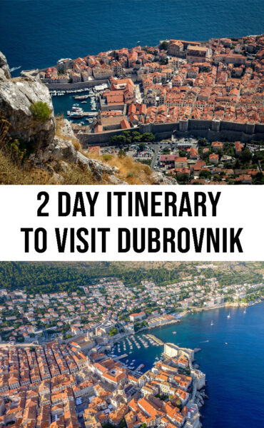 2 DAY ITINERARY TO VISIT DUBROVNIK