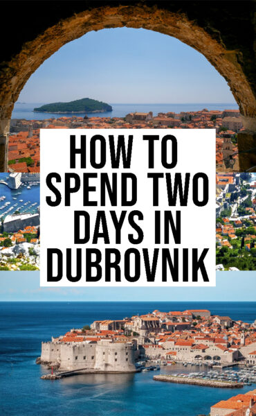 How to spend two days in Dubrovnik