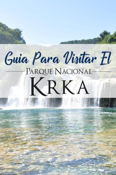 Guía Para Visitar El Parque Nacional de Krka En Croacia