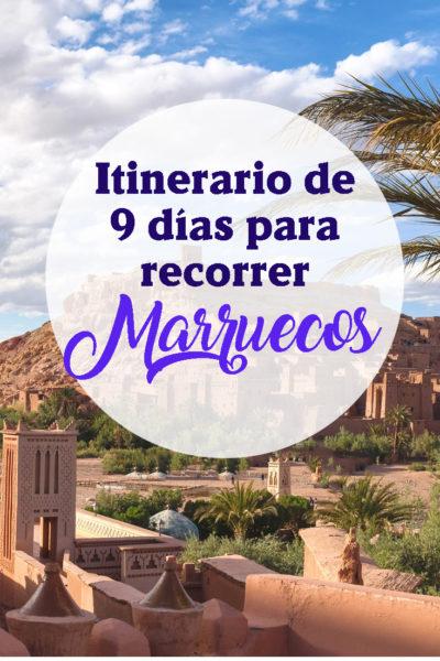 Itinerario de 9 días para conocer Marruecos
