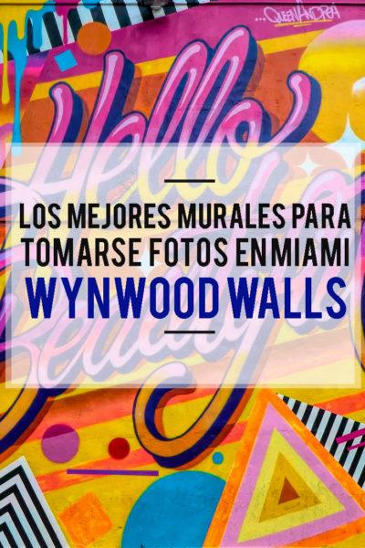 Los mejores murales en Miami para tomarse fotos: Wynwood Walls