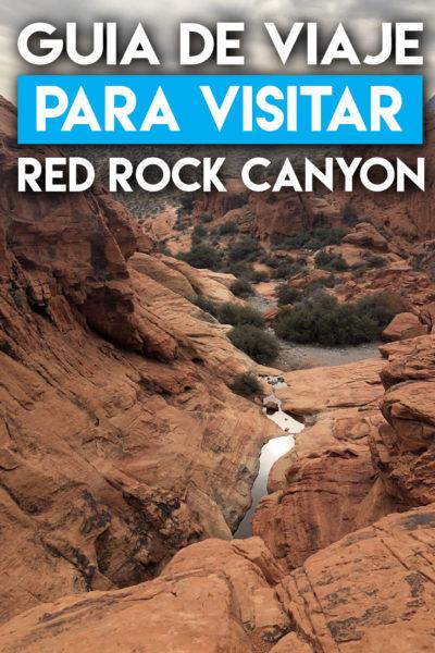 Guía de viaje para visitar Red Rock Canyon