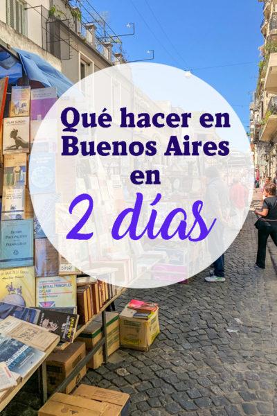 Que hacer en Buenos Aires en 2 días