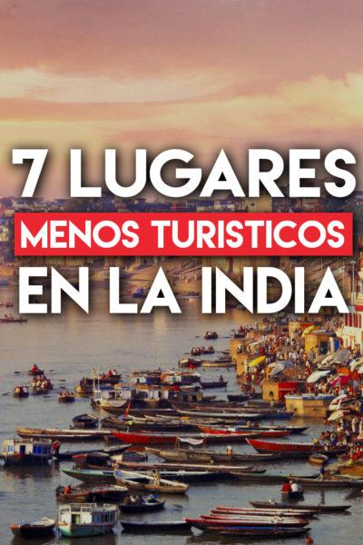 7 Lugares de la India menos turísticos
