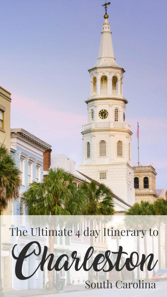 Ultimate Itienrary Charleston