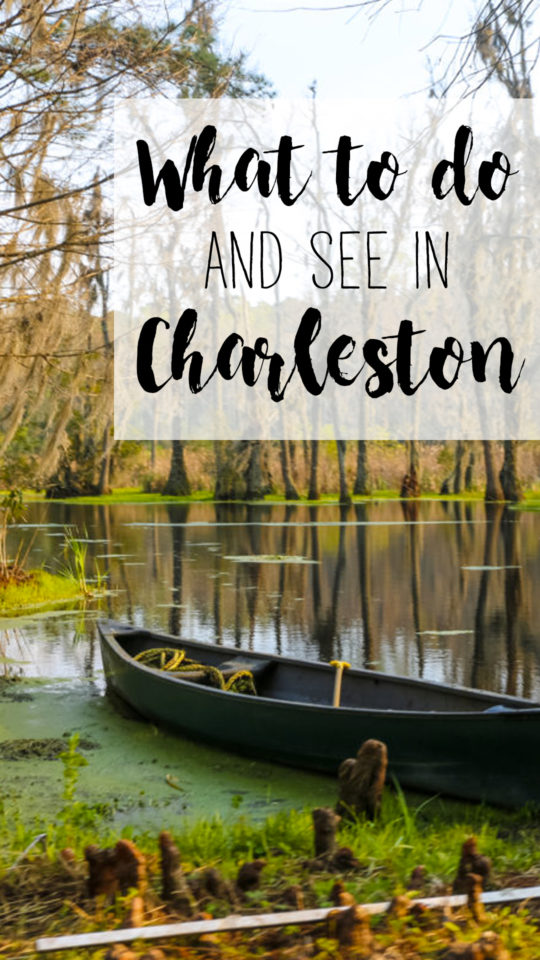 What to do and see in Charleston