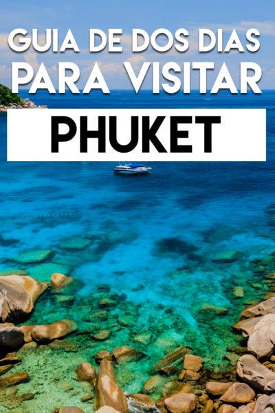 Guía de dos días para visitar Phuket, Tailandia