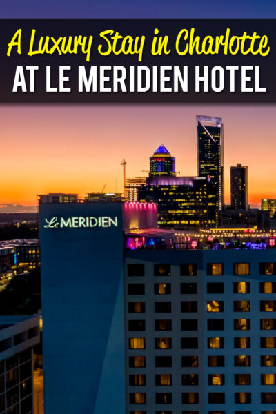 a Luxury stay in Charlotte at Le Meridien