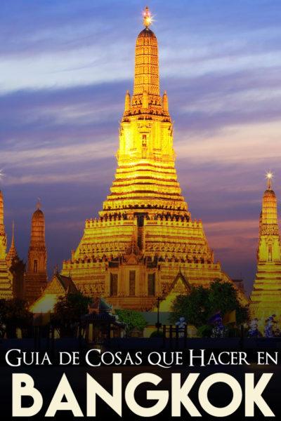 Lista de lugares que ver y cosas que hacer en Bangkok