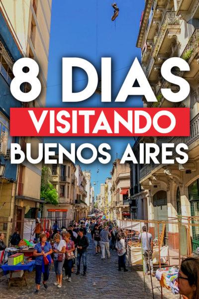 8 dias visitando Buenos Aires