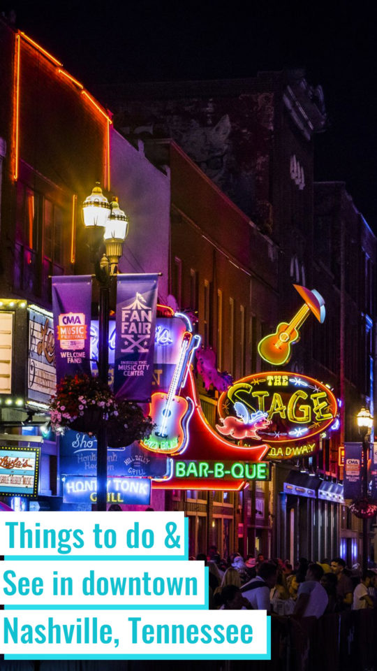 Downtown Nashville things to do