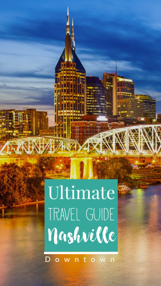 Downtown Things to do Nashville