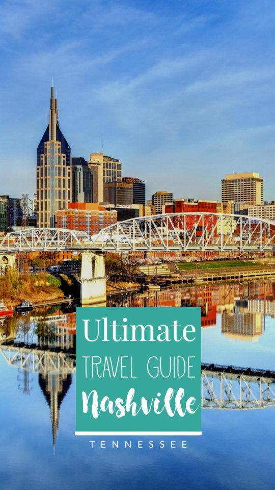 Ultimate Travel Guide of Tennesse Nashville